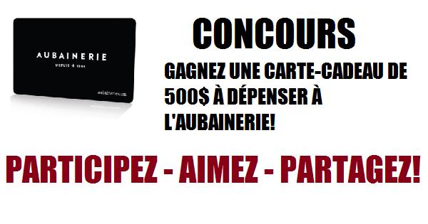 Concours Gagnez une carte-cadeau de 500$ chez Aubainerie!