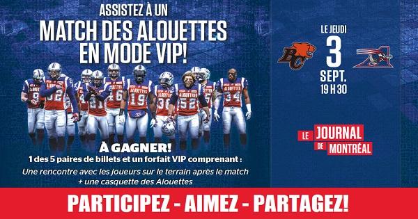 Concours Gagnez une des 5 paires de billets pour les Alouettes et un forfait VIP!