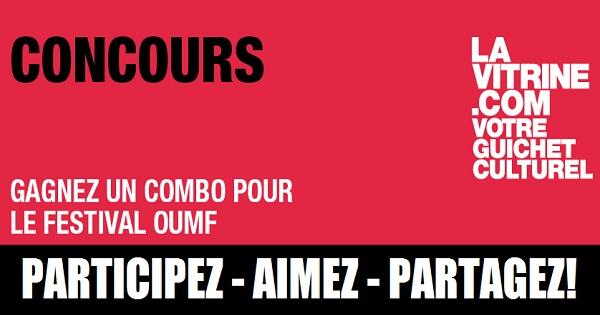 Concours Gagnez un combo pour le festival Oumf!