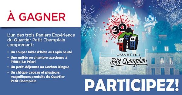 Concours Gagnez l'un des trois Panier Expérience Quartier Petit Champlain!