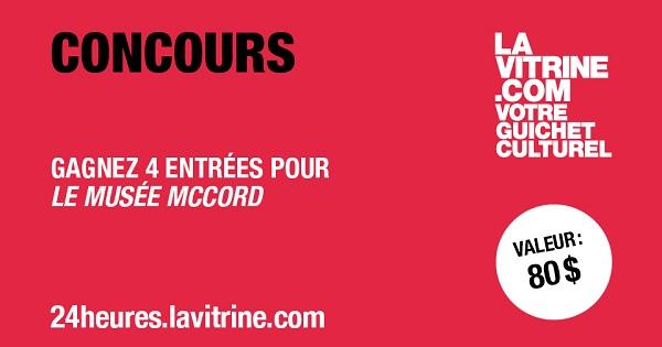 Concours Gagnez 4 entrées valide pour le Musée McCord!