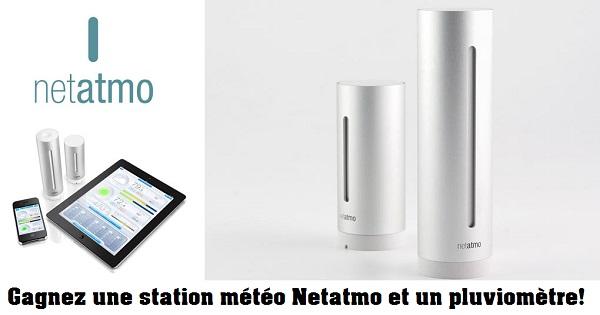 Concours Gagnez une station météo Netatmo et un pluviomètre!