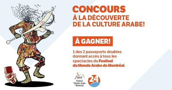 Concours Gagnez un passeport double donnant accès à tous les spectacles du Festival du Monde Arabe de Montréal!