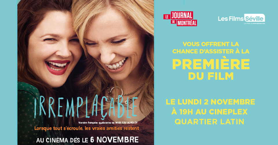 Concours Gagnez l'un des 60 passez-double pour assister à la première du film Irremplaçable!