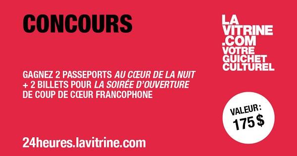 Concours Gagnez 2 passeports Au Cœur de la Nuit et 2 billets pour la soirée d'ouverture de Coup de Cœur Francophone!