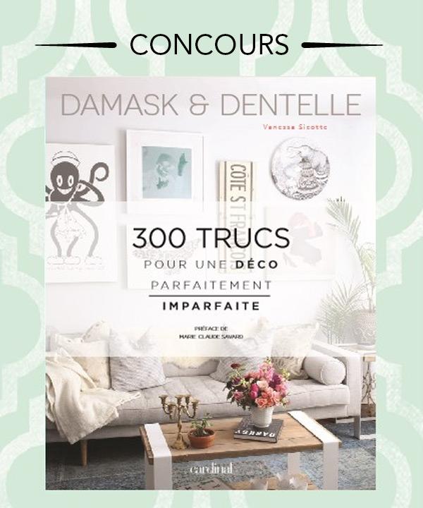 Concours Gagnez le livre Damask & Dentelle!