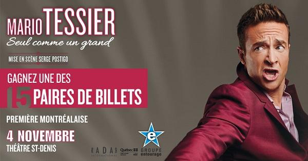 Concours Gagnez une paire de billets pour le spectacle de Mario Tessier!