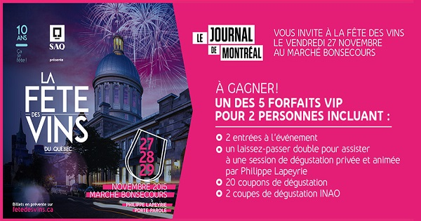 Concours Gagnez un forfait VIP pour 2 personnes incluant 2 entrées à la Fête des vins du Québec!
