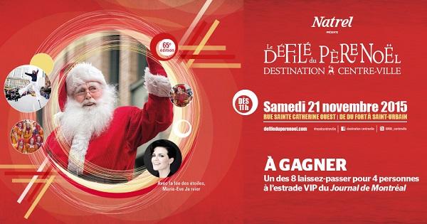 Concours Gagnez un laissez-passer pour 4 personnes pour assister au défilé du Père Noël!