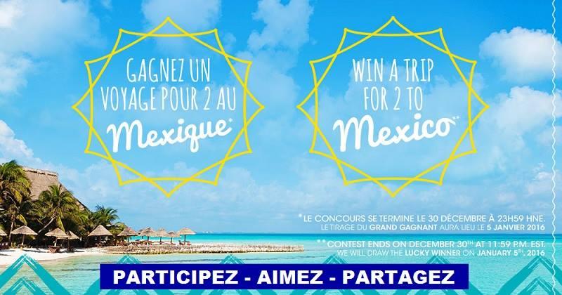 Concours Gagnez un voyage pour 2 au Mexique!