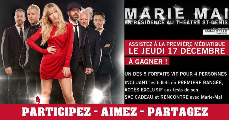 Concours Gagnez un des 4 forfaits VIP pour voir Marie-Mai en spectacle!
