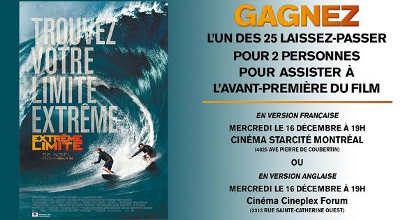 Concours Gagnez 2 tickets pour assister à la première du film EXTRÊME LIMITE!