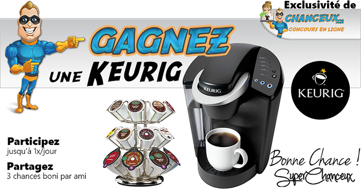 CONCOURS EXCLUSIF - Concours Gagnez une Keurig!