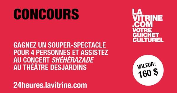 Concours Gagnez un souper-spectacle pour 4 personnes et assistez au spectacle Shéhérazade!