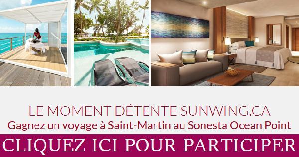 Concours Gagnez un voyage à Saint-Martin au Sonesta Ocean Point!