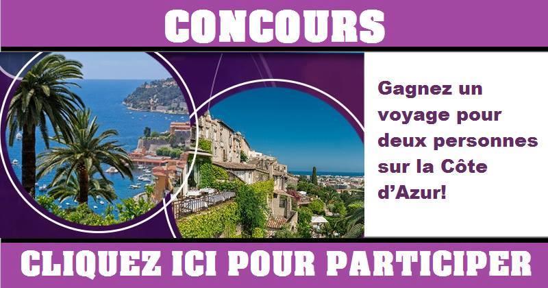 Concours Gagnez un voyage pour deux personnes sur la Côte d'Azur!