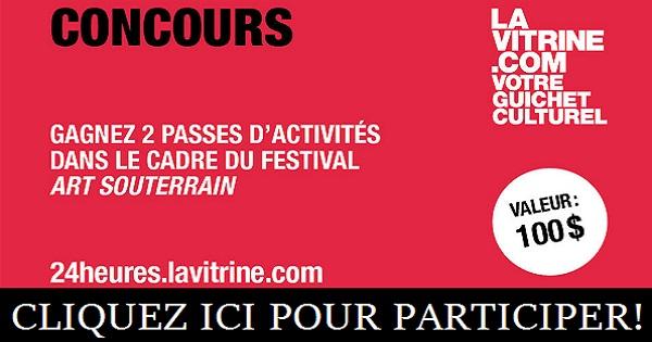 Concours Gagnez deux passes d'activités dans le cadre du Festival Art Souterrain!