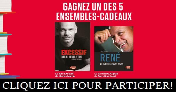 Concours Gagnez un ensemble comprenant le livre Excessif de Maxim Martin et le livre René Angélil de Dany Bouchard!