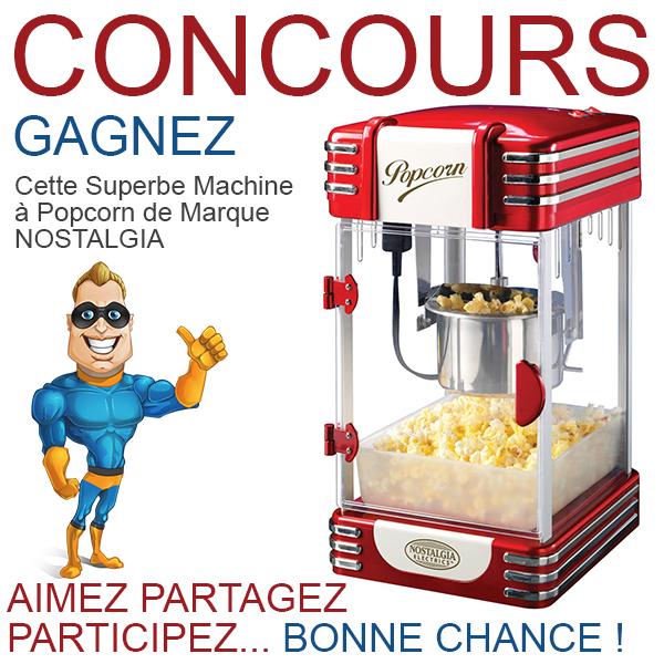 CONCOURS EXCLUSIF - Concours GAGNEZ une Machine à Popcorn NOSTALGIA