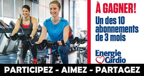 Concours Gagnez un abonnement de 3 mois chez Énergie Cardio!