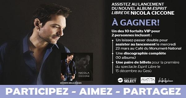 Concours Assistez au lancement de l'album Esprit Libre de Nicola Ciccone!
