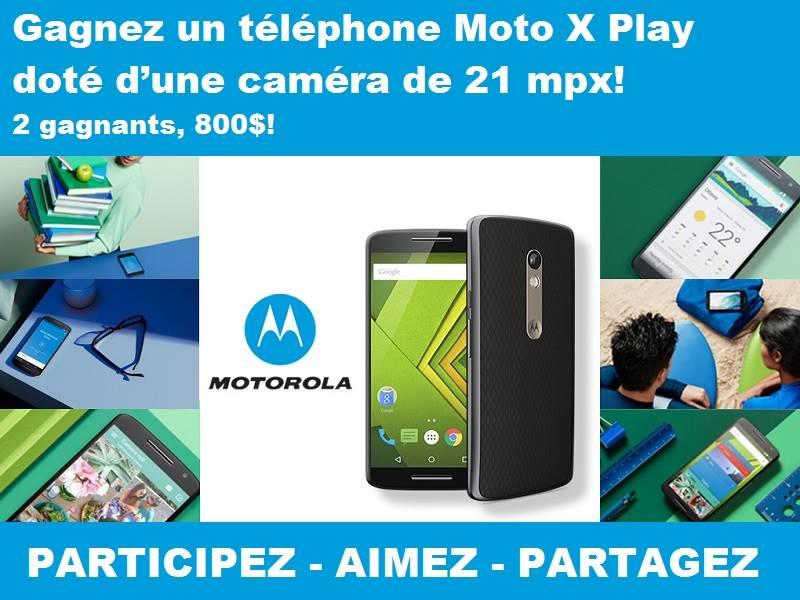 Concours Gagnez un téléphone Moto X Play!