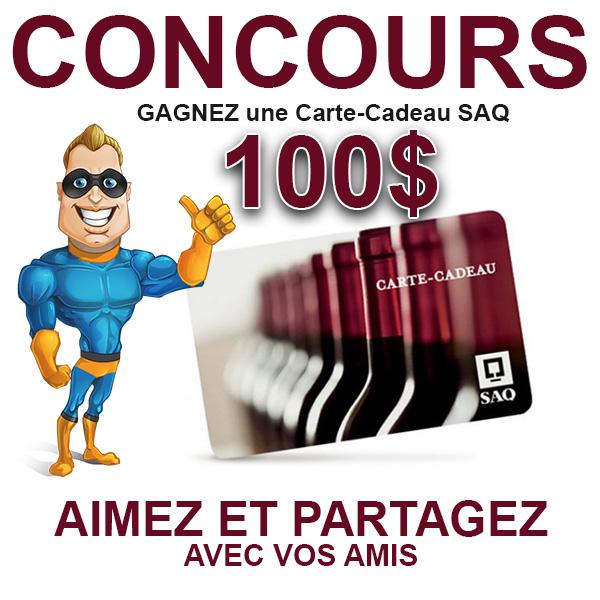 CONCOURS EXCLUSIF - Concours GAGNEZ une Carte-Cadeau SAQ de 100$