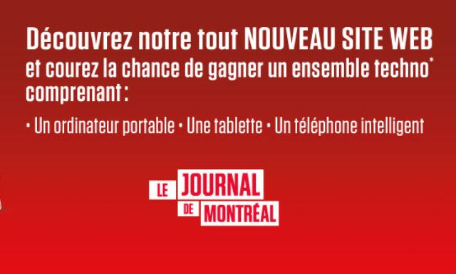 Concours gagnez un ensemble techno avec le Journal de Montréal!