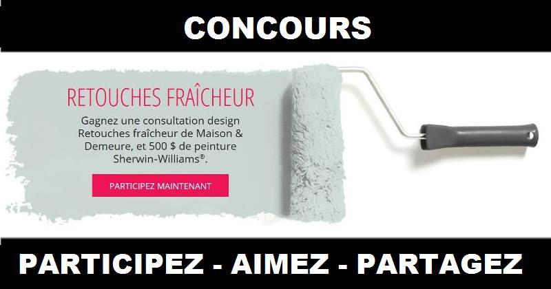 Concours Gagnez une consultation design Retouches fraîcheur de Maison & Demeure et 500$ de peinture Sherwin-Williams!