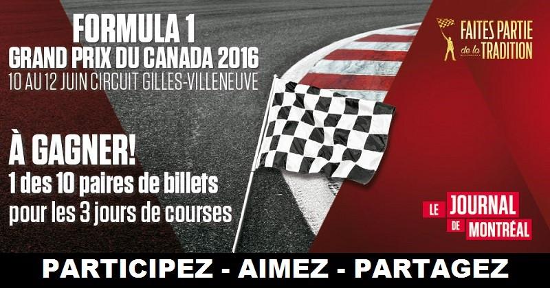 Concours Gagnez une paire de billets tribune 12 pour les 3 jours de courses du Formula 1 Grand Prix du Canada 2016!