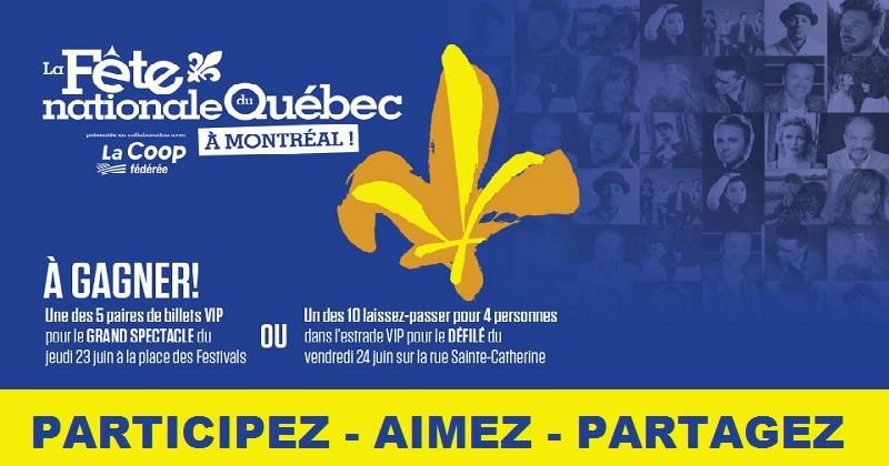Concours Gagnez une paire de billets VIP pour le Grand Spectacle de la Fête nationale du Québec!