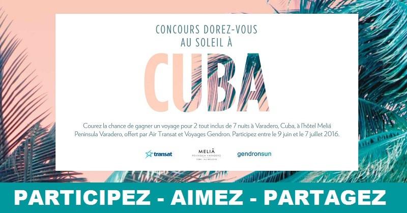 Concours Gagnez un voyage pour 2 tout inclus de 7 nuits à Cuba!