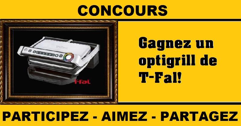 Concours Gagnez un optigrill de T-Fal!