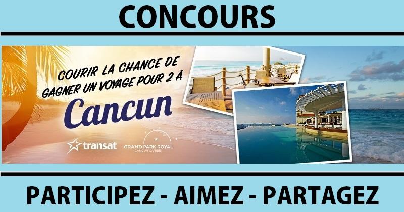 Concours Gagnez un voyage pour deux à Cancun!