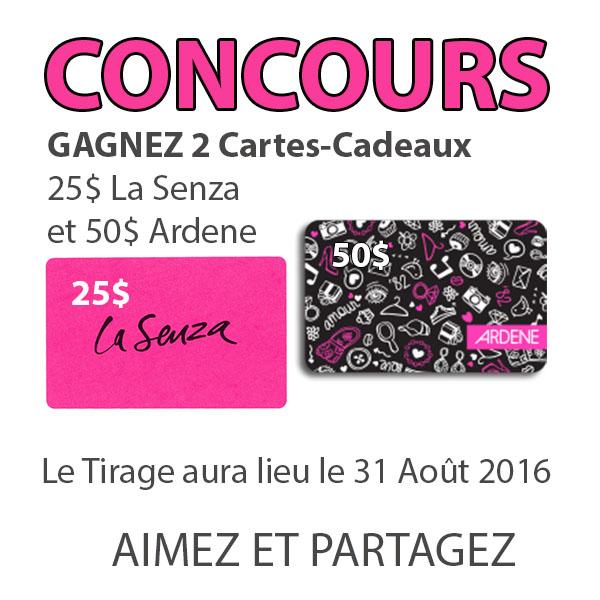 CONCOURS EXCLUSIF - Concours Gagnez 2 Cartes-Cadeaux 50$ Ardene et 25$ La Senza