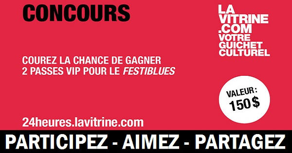 Concours Gagnez 2 passes VIP pour le FestiBlues International de Montréal!
