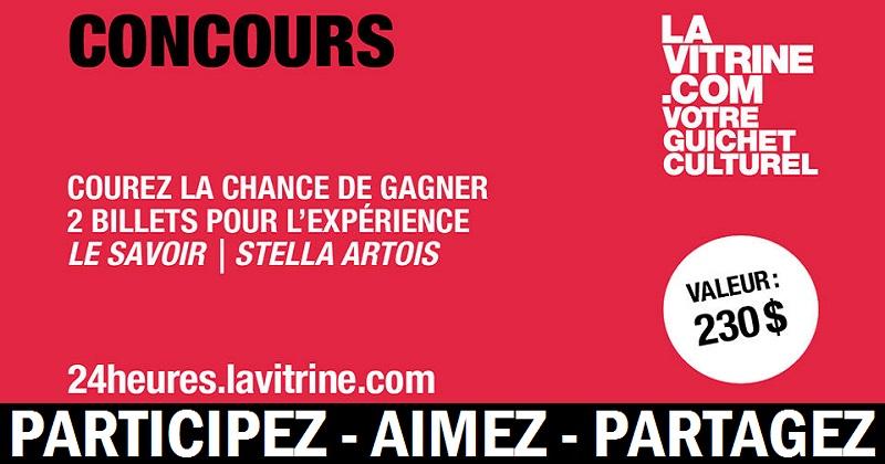 Concours Gagnez 2 billets pour l'expérience La Savoir – Stella Artois!
