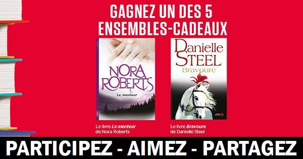 Concours Gagnez un ensemble comprenant 2 livres de Nora Roberts et Danielle Steel!