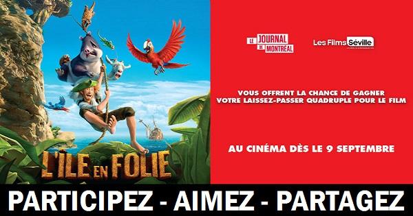 Concours Gagnez votre laissez-passer quadruple pour le film L'île en folie!
