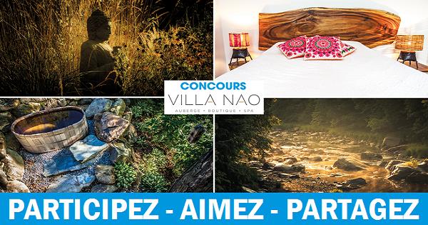 Concours Gagnez une nuitée à l'auberge-boutique-spa VILLA NAO!