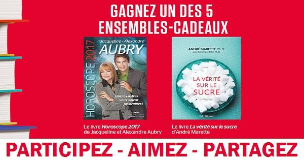 Concours Gagnez un ensemble comprenant les livres Horoscope 2017 et La vérité sur le sucre!