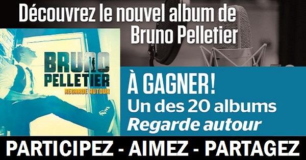 Concours Découvrez le nouvel album de Bruno Pelletier!