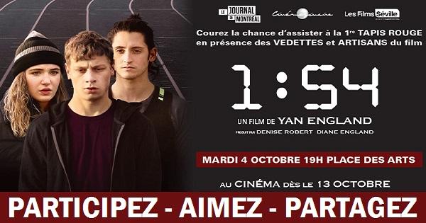 Concours Assistez à la première du film québécois 1:54!