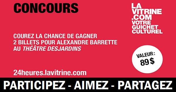 Concours Gagnez 2 billets pour Alexandre Barrette au Théâtre Desjardins!