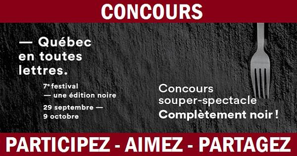 Concours Assistez à un souper-spectacle complèment noir au restaurant Ô6 SENS!