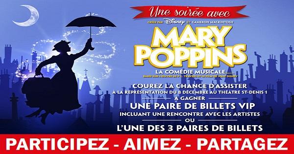 Concours Gagnez une paire de billets VIP pour le spectacle Mary Poppins!