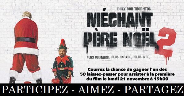 Concours Assistez à la première du film Méchant Père Noël 2!