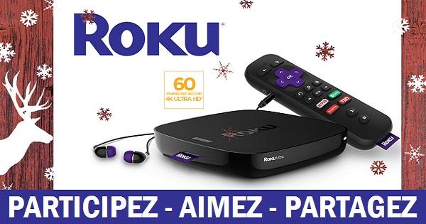 Concours Accédez à des centaines de chaînes gratuites sur votre télé grâce au Roku Ultra compatible 4K!