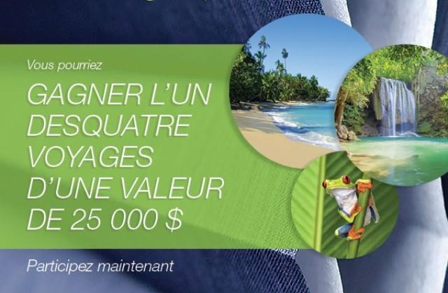 Concours gagnez un des quatre voyages de rêve d'une valeur de 25 000 $