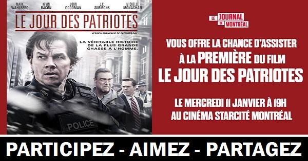 Concours Assistez à la première du film Le jour des patriotes!
